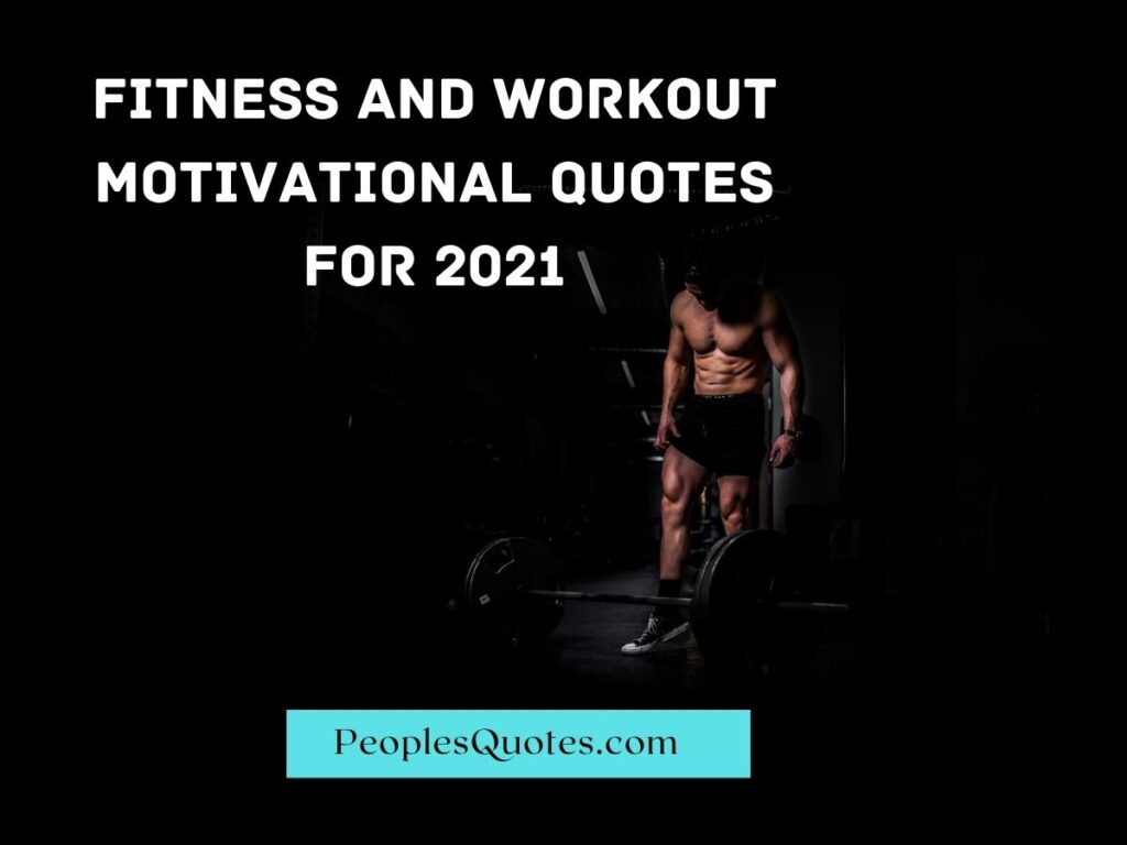 Fitness and Workout Motivational Quotes For 2020-21