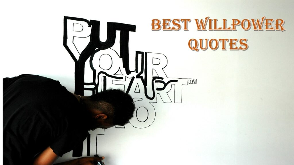 Quotes on Willpower