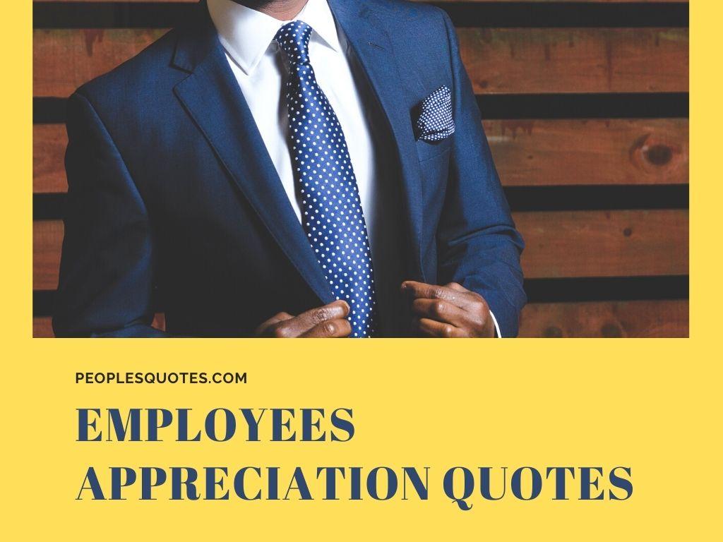Employees Appreciation Quotes