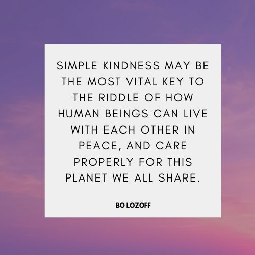 famous people words of kindness