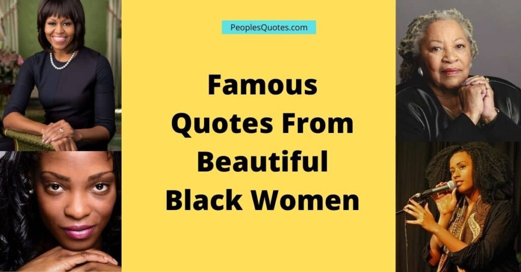 Famous Quotes by Beautiful Black Women