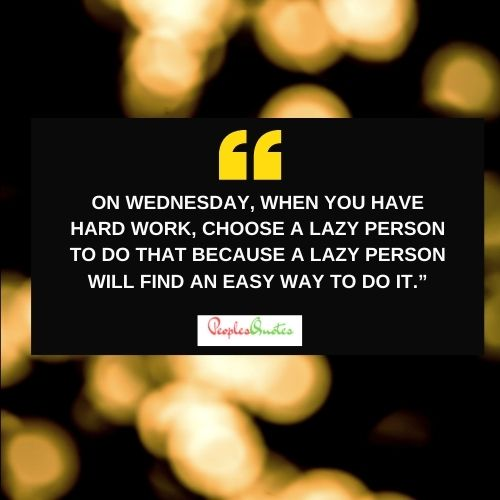 Wednesday Work quotes Funny