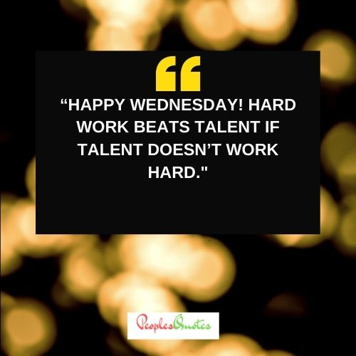 Happy Wednesday Quotes about Work