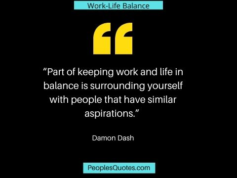 Quotes for work-life balance