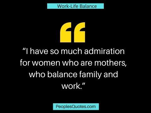 Work-Life Balance Quotes