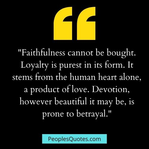 Quotes on Love and Loyalty