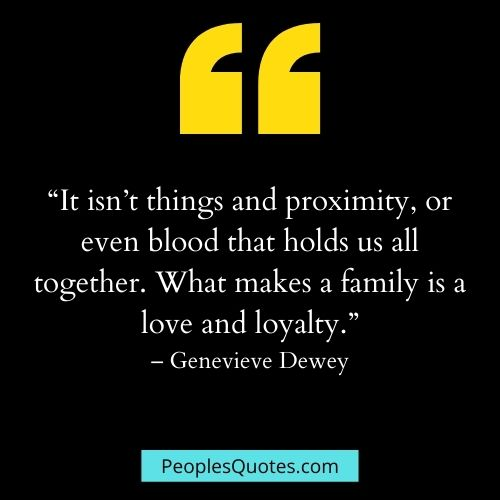 Family Love and loyalty quotes